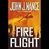 Fire Flight: A Novel