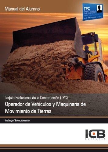 Tarjeta Profesional de la Construcción (TPC) : operador de vehículos y maquinaria de movimiento de tierras