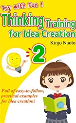 Try with Fun! Thinking Training for Idea Creation 2 (English Edition)