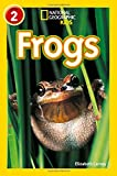 Frogs (National Geographic Readers)