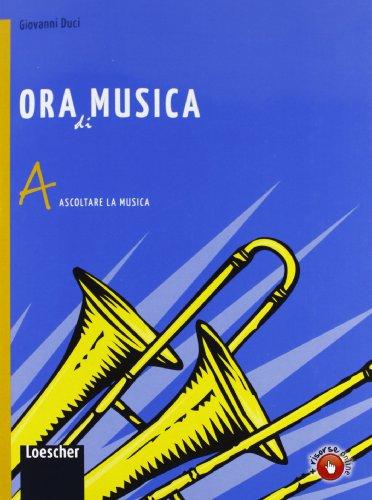 Ora di musica. Per la Scuola media. Con espansione online: 1