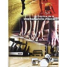 La practica de la preparación física (Deportes, Band 30)