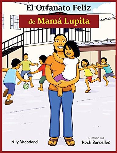 El Orfanato Feliz de Mamá Lupita