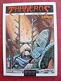 Thanéros, Tome 3 : Péliqan