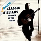 Classic Williams -- Romance of the Guitar
