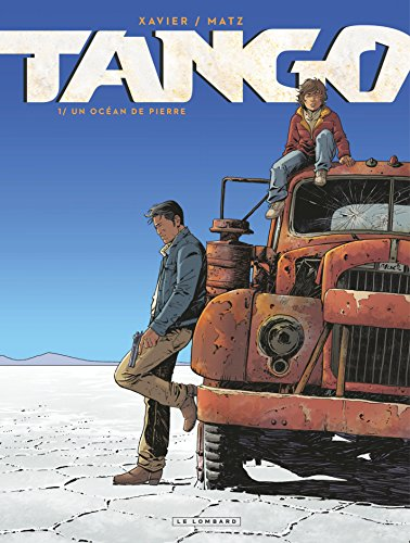 Couverture du livre Tango - Tome 1 - Un Océan de pierre
