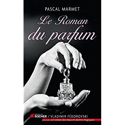 Le Roman du parfum