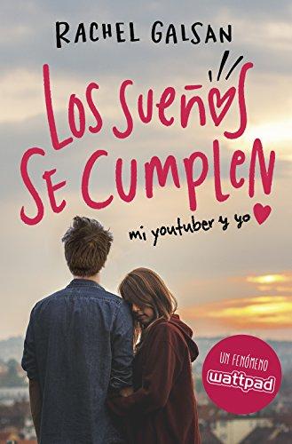 Los sueños se cumplen eBook: Galsan, Rachel: Amazon.es: Tienda Kindle