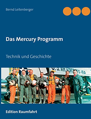 Das Mercury Programm: Technik und Geschichte