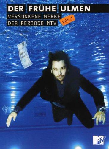 Der frühe Ulmen - Versunkene Werke der Periode MTV Vol. 1