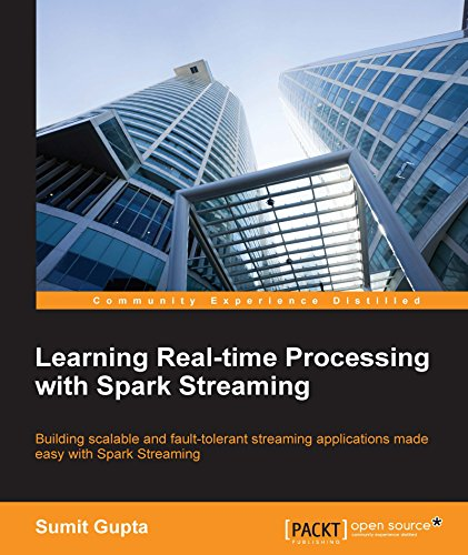 Learning Real-time Processing with Spark Streaming