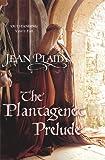 Image de The Plantagenet Prelude: (Plantagenet Saga)