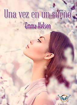 Una vez en un sueño, Emma Kelsen (rom) 511t9DHWFCL._SY346_