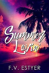 Summer Lovin' par F. V. Estyer