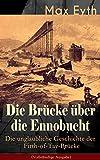 Image de Die Brücke über die Ennobucht: Die unglaubliche Geschichte der Firth-of-Tay-Brücke (Vol