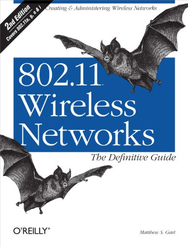 802.11 Wireless Networks: The Definitive Guide: The Definitive Guide (English Edition) -