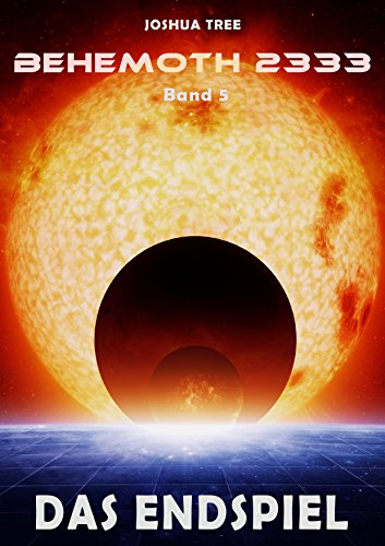 Behemoth 2333 - Band 5: Das Endspiel
