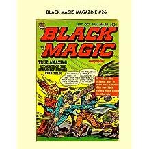 Black Magic Magazine #26: Classic Tales Of Terror --- All Stories -- No Ads