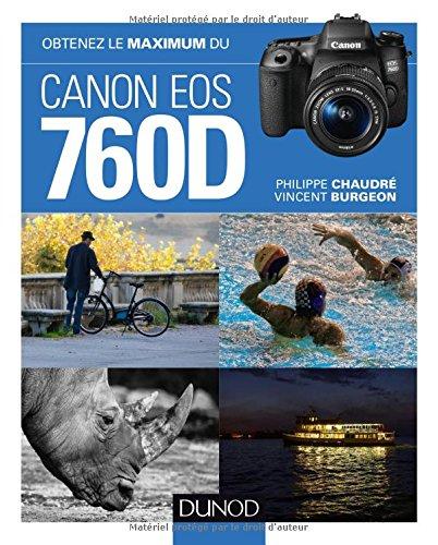 Obtenez le maximum du Canon EOS 760D