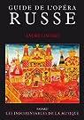 Guide de l'opéra russe par Lischke