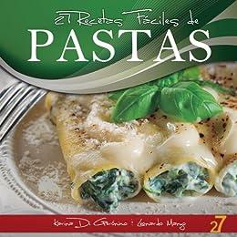 27 Recetas Fáciles de Pastas (Recetas de Cocina Faciles