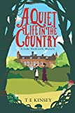 A Quiet Life in the Country (A Lady Hardcastle Mystery)