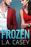 Frozen by L.A. Casey
