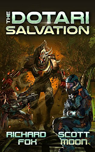The Dotari Salvation (Terran Strike Marines Book 1)