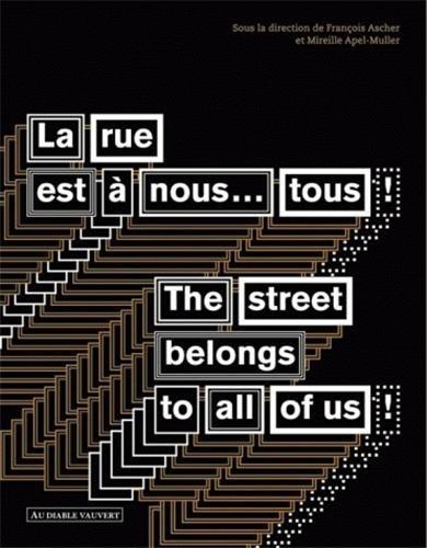 La rue est à nous... tous