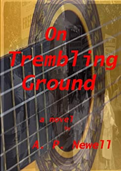 On Trembling Ground by [Newell, A.P.]