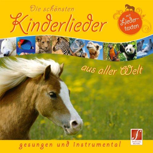 Die schönsten Kinderlieder aus aller Welt - 15 gesungene Lieder mit Instrumentalversionen zum Mitsingen.