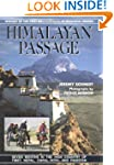 Himalayan Passage: Seven Months in th...