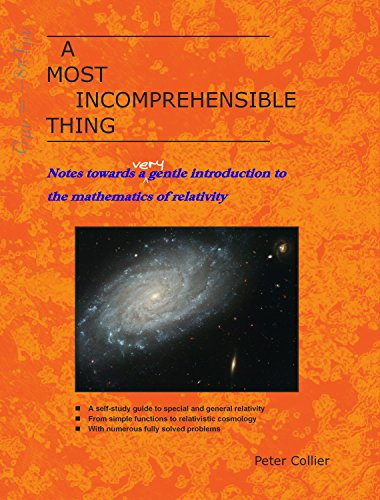 A Most Incomprehensible Thing: Notes Towards a Very Gentle Introduction to the Mathematics of Relativity (English Edition) - Für 7 Windows Kindle-app