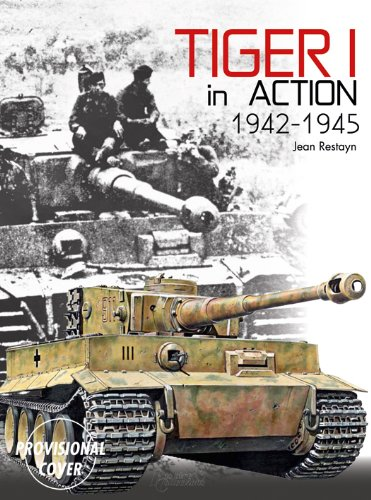 TIGER 1 EN ACTION (ANG) 1942-1945 par Jean RESTAYN