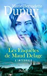 Les enquêtes de Maud Delage - L'intégrale par Dupuy