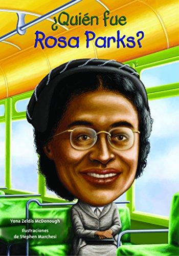 Quien Fue Rosa Parks? (Quien Fue...? / Who Was...?)