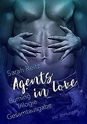 Agents in love: Burning Gesamtausgabe (Identität + Vergangenheit + Entscheidung)