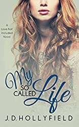 My So Called Life (Love Not Included series Book 3) (English Edition)