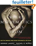 Where Mathematics Comes from: How the...