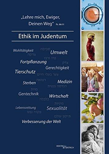 ,Lehre mich, Ewiger, Deinen Weg' - Ethik im Judentum