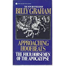 Approaching Hoofbeats by Billy Graham (1985-05-01)