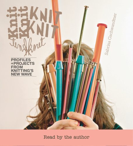 Download Google e-Books Knitknit: Profiles + Projects from Knitting's New Wave