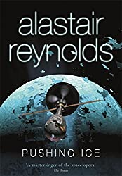 Pushing Ice (GOLLANCZ S.F.) by Alastair Reynolds (2005-10-27)