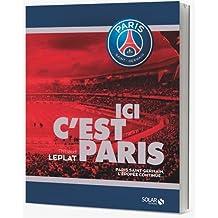 Ici c'est Paris - PSG, l'épopée continue