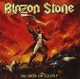 Blazon Stone: No Sign of Glory (Audio CD)