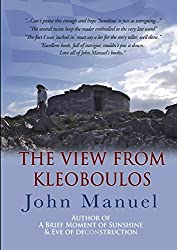 The View From Kleoboulos by John Manuel (2015-02-16)