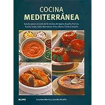 Cocina mediterránea: Salud y placer a través de 80 recetas de Egipto, España, Francia, Israel, Italia, Marruecos, Siria, Líbano, Túnez y Turquía.