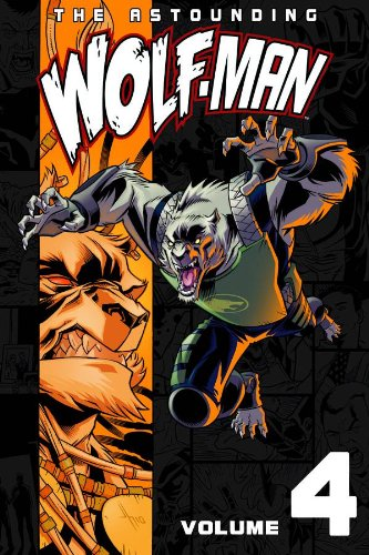 The Astounding Wolf-Man Volume 4