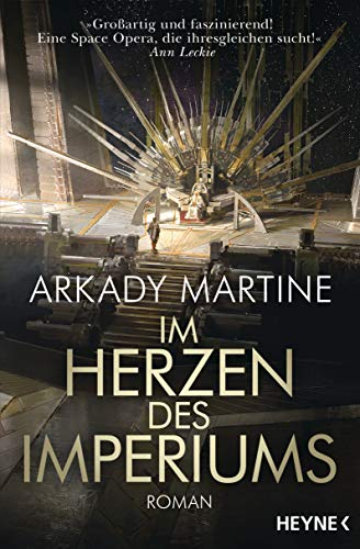 Buchseite und Rezensionen zu 'Im Herzen des Imperiums: Roman' von Arkady Martine