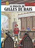 Les aventures de Jhen, Tome 17 - Le procès de Gilles de Rais